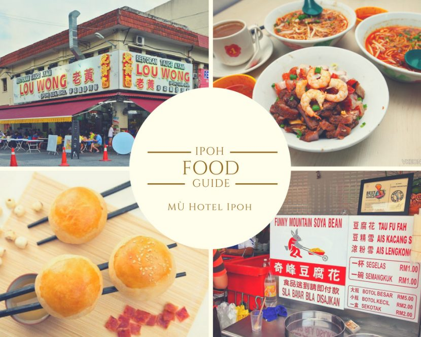 Ipoh Food Guide - Mu Hotel