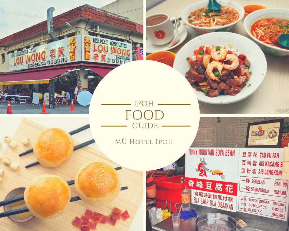 Ipoh Food Guide - Mu Hotel